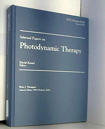 Selected Papers on Photodynamic Therapy - David Kessel