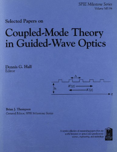 9780819413727: Selected Papers on Coupled-Mode Theory in Guided-Wave Optics (S.p.i.e. Milestone Series)