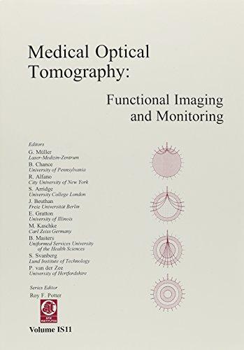 9780819413796: Medical Optical Tomography: Functional Imaging and Monitoring