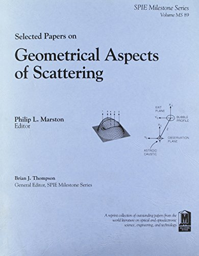 9780819414045: Selected Papers on Geometrical Aspects of Scattering (S.p.i.e. Milestone Series)
