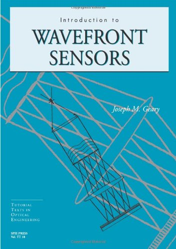 9780819417015: Introduction to Wavefront Sensors (Tutorial Texts in Optical Engineering)