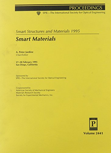 Smart Structures and Materials 1995: Smart Materials [Jun 15, 2006] .