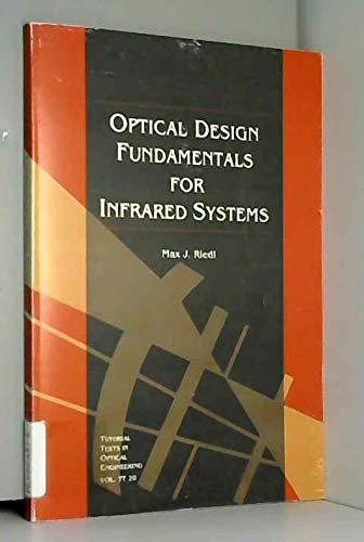 9780819419354: Optical Design Fundamentals for Infrared Systems