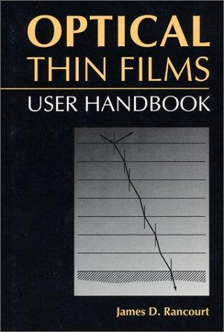 9780819422859: Optical Thin Films: User Handbook (SPIE PRESS Monograph Vol. PM37)