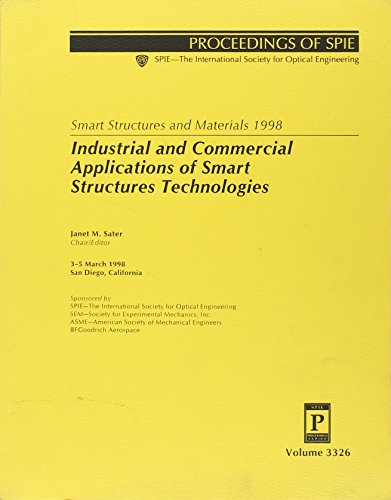 9780819427700: Smart Structures & Materials, 1998: Industrial & Commercial Applications of Smart Structures Technologies: 3326