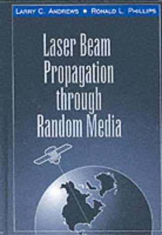 9780819427878: Laser Beam Propagation Through Random Media (SPIE P.)