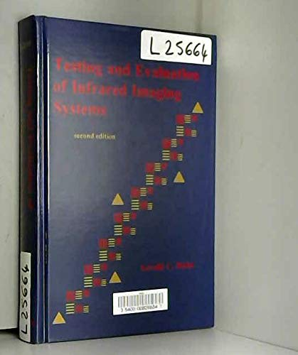 9780819429414: Testing and Evaluation of Infrared Imaging Systems (Press Monographs)