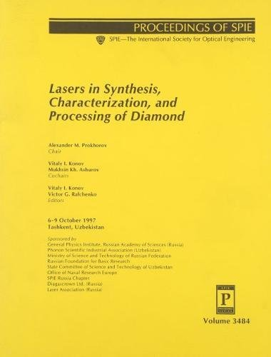 9780819429421: Lasers in Synthesis, Characterization, and Processing of Diamond: 6-9 October 1997, Tashkent, Uzbekistan