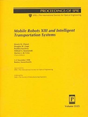 Mobile Robots Xiii and Intelligent Transportation Systems:
