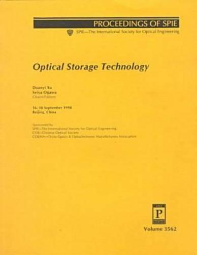9780819430236: Optical Storage Technology (Proceedings of Spie Series; Vol. 3562)