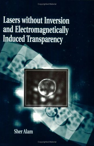 9780819430403: Lasers without Inversion and Electromagnetically Induced Transparency (SPIE Press Monograph Vol. PM62)
