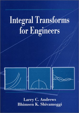 9780819432322: Integral Transforms for Engineers (SPIE Press)
