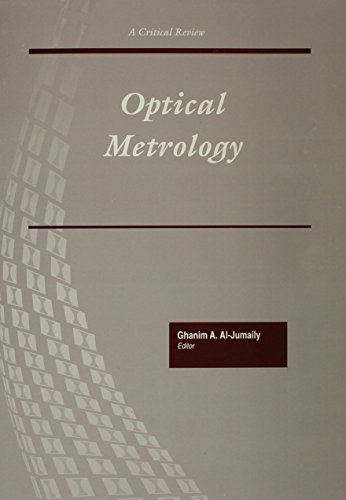 Optical Metrology: Proceedings of a Conference Held: Al-Jumaily, Ghanim A.