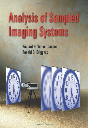 Analysis of Sampled Imaging Systems (SPIE Tutorial Texts in Optical Engineering Vol. TT39): Ronald ...
