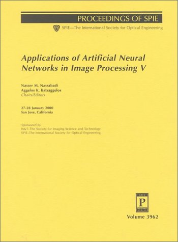 9780819435804: Applications of Artificial Neural Networks in Image Processing V: 3962 (Proceedings of Spie Vol 3962)