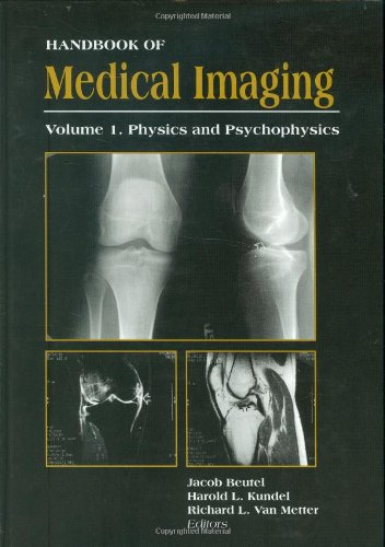 9780819436214: Handbook of Medical Imaging: Physics and Psychophysics: 1