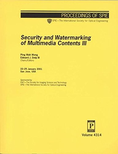 Security and Watermarking of Multimedia Contents III (Proceedings of Spie--the International ...