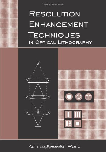 9780819439956: Resolution Enhancement Techniques in Optical Lithography (SPIE Tutorial Texts in Optical Engineering Vol. TT47)