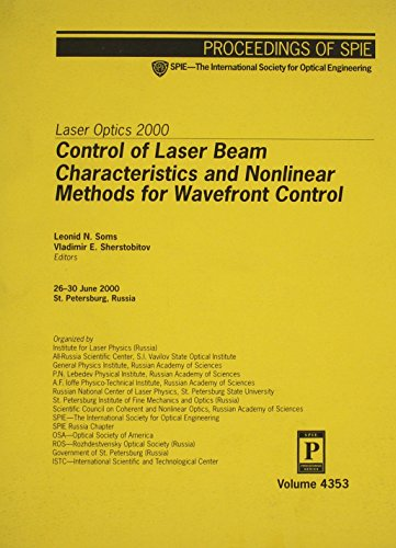 9780819440433: Laser Optics 2000: Control of Laser Beam Characteristics and Nonlinear Methods for Wavefront Control (Proceedings of Spie)
