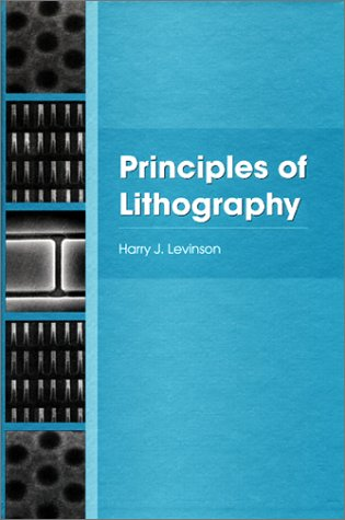 9780819440457: Principles of Lithography (SPIE P.)