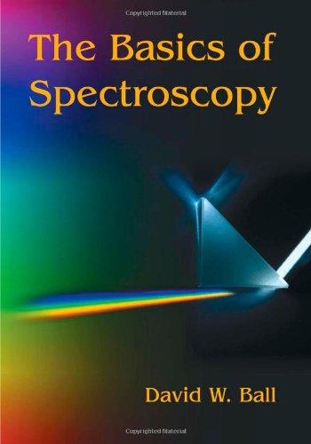 9780819441041: The Basics of Spectroscopy (SPIE Tutorial Texts in Optical Engineering Vol. TT49)