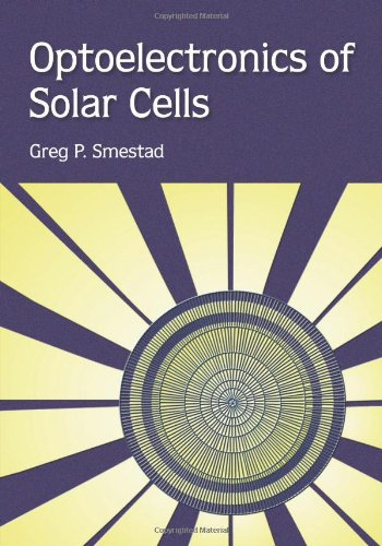 9780819444400: Optoelectronics of Solar Cells v. PM115 (Press Monograph)