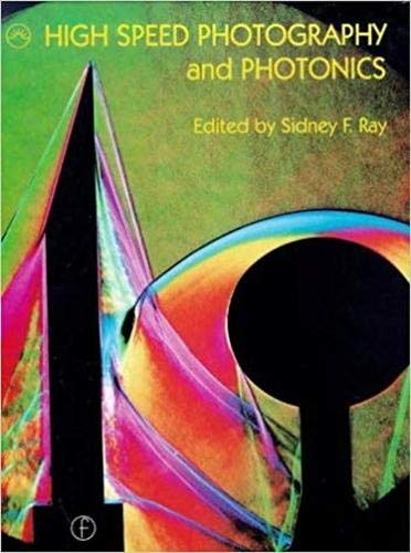 9780819445278: High Speed Photography and Photonics (SPIE Press Monograph Vol. PM120)