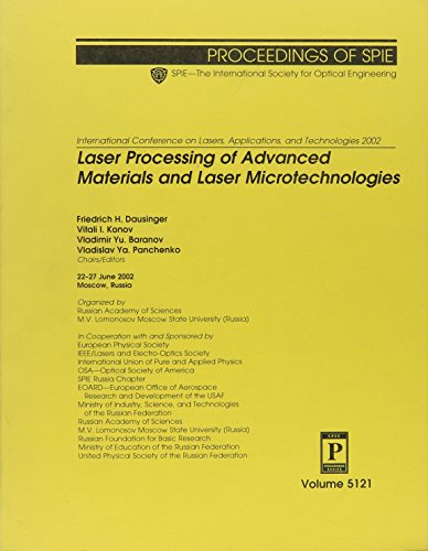 9780819449818: Laser Processing of Advanced Materials and Laser Microtechnologies