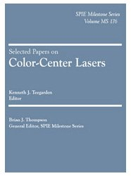 9780819450012: Selected Papers on Color-Center Lasers (SPIE Milestone Series Vol. MS176) (Spie Milestone Series, V. Ms 176)