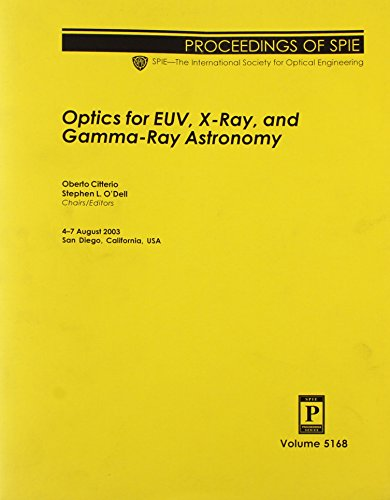 9780819450418: Optics for EUV, x-Ray and Gamma-Ray Astronomy: 5168 (Proceedings of SPIE)