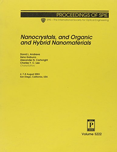 9780819450951: Nanocrystals and Organic and Hybrid Nanomaterials (Proceedings of SPIE)
