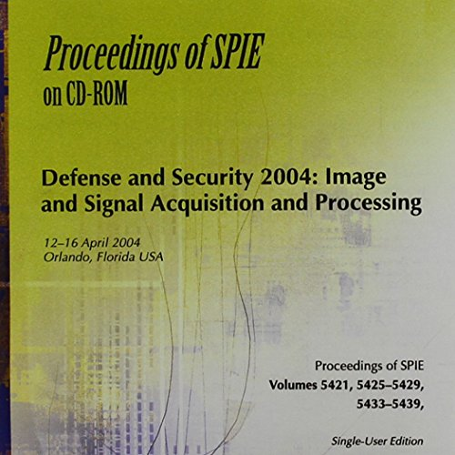 Defense and Security 2004: Image and Signal Acquisition and Processing: N/A