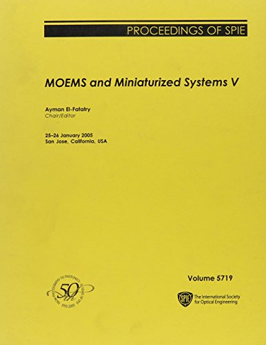 9780819456939: MOEMS and Miniaturized Systems V: 5719 (Proceedings of SPIE)