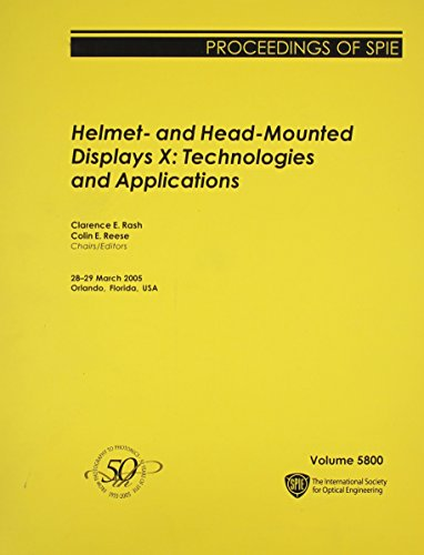 Helmet- And Head-Mounted Displays X: Technologies And Applications (Proceedings of Spie)