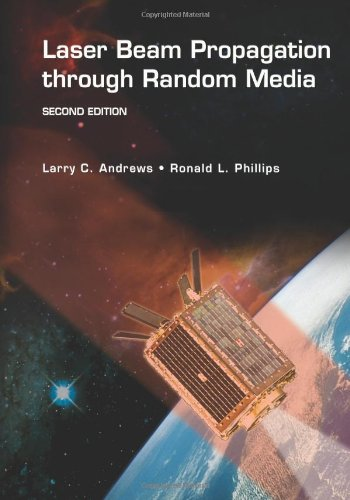 9780819459480: Laser Beam Propagation Through Random Media (SPIE Press Monograph)