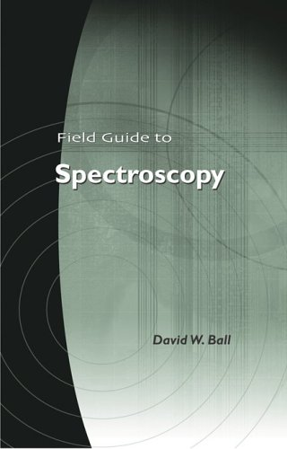 9780819463524: Field Guide to Spectroscopy (SPIE Vol. FG08)