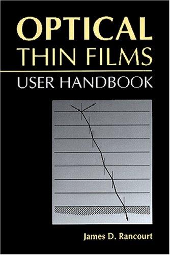 9780819465092: Optical Thin Films: User Handbook (SPIE Press Monograph Vol. PM37)