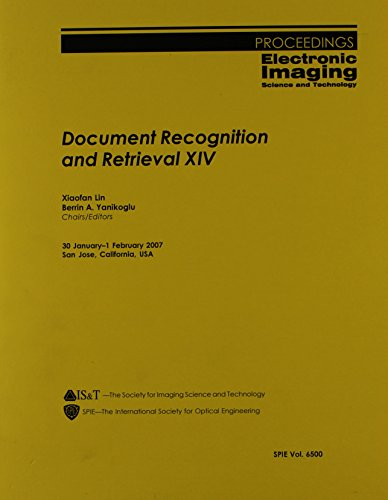 Document Recognition and Retrieval XIV (Paperback): Xiaofan Lin, Berrin A. Yanikoglu