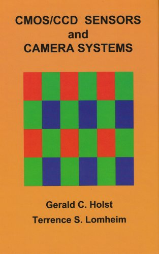 9780819467300: CMOS/CCD Sensors and Camera Systems (Press Monograph)