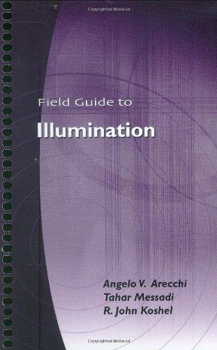 9780819467683: Field Guide to Illumination (SPIE Vol. FG11) (Field Guide Series)