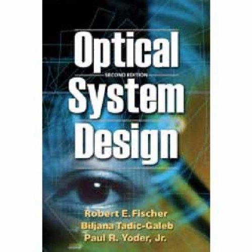 9780819467850: Optical System Design (Spie Press Monograph)