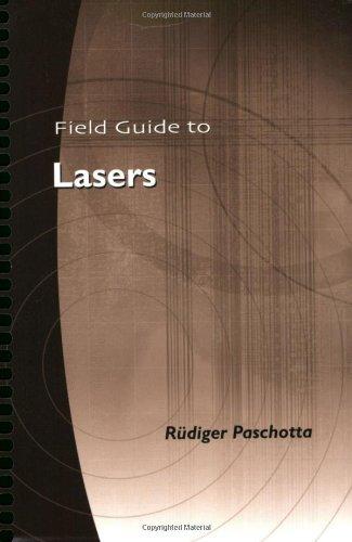 9780819469618: Field Guide to Lasers (SPIE Field Guide Vol. FG12) (Field Guide Series)