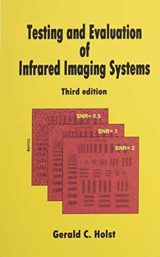 9780819472472: Testing and Evaluation of Infrared Imaging Systems (PM185)