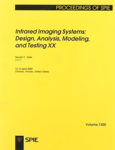 9780819475664: Infrared Imaging Systems: Design, Analysis, Modeling, and Testing XX (Proceedings of Spie)