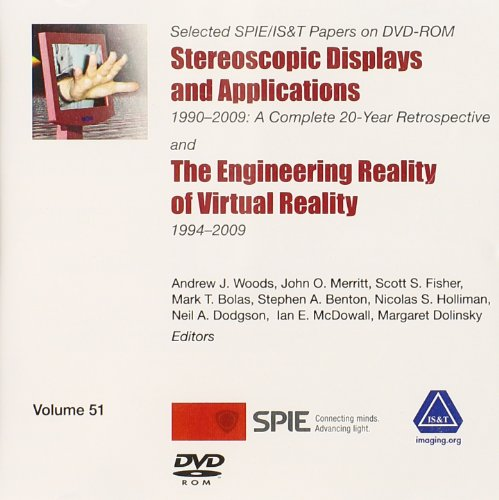 Stereoscopic Displays and Applications 1990-2009: A Complete 20-year Retrospective (CD-ROM): Not ...