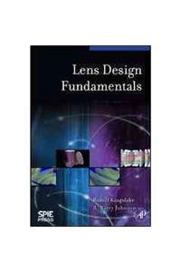 9780819479396: Lens Design Fundamentals