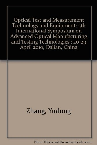 Optical Test and Measurement Technology and Equipment: 5th International Symposium on Advanced ...