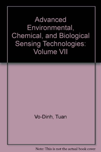 9780819481375: Advanced Environmental, Chemical, and Biological Sensing Technologies: Volume VII