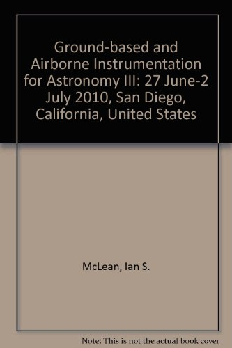 Ground-based and Airborne Instrumentation for Astronomy III: 27 June-2 July 2010, San Diego, ...