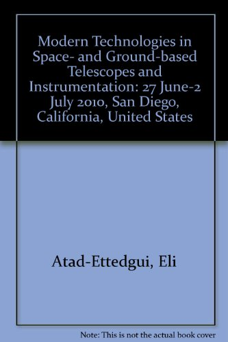 9780819482297: Modern Technologies in Space- And Ground-Based Telescopes and Instrumentation: 27 June-2 July 2010, San Diego, California, United States